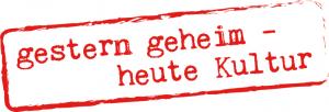 Gestern_geheim-heute_kultur
